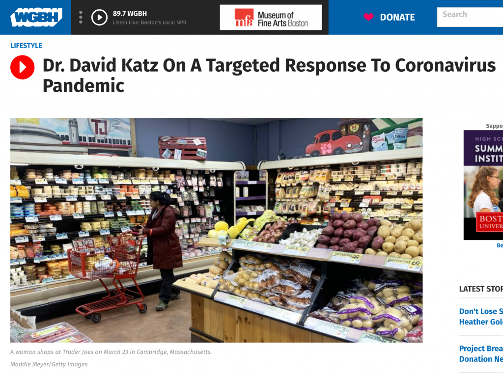"Boston Public Radio website screenshot with title: ""Dr. David Katz on a Targeted Response to Coronavirus Pandemic."" Below the title an image of a woman in the refrigerated section of Trader Joe's"