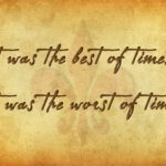 "Notecard with ""It was the best of times... It was the worst of times."" handwritten in cursive on it."