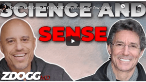 science-and-sense-in-our-covid-response-interview-with-zdoggmd-final