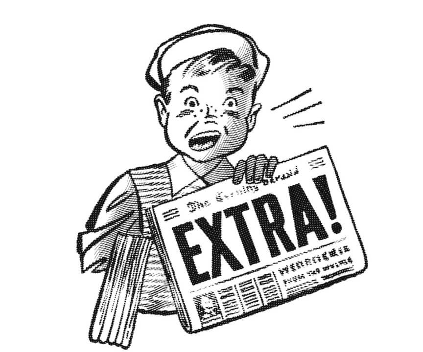 """Black & White cartoon of boy holding up newspaper with """"Extra!"""" written in large bold font on the newspaper, as the boy shouts """"Extra!"""""""